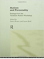 Autism and Personality: Findings from the Tavistock Autism Workshop