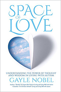 Space of Love: Understanding the Power of Thought and Wisdom in Living with Autism